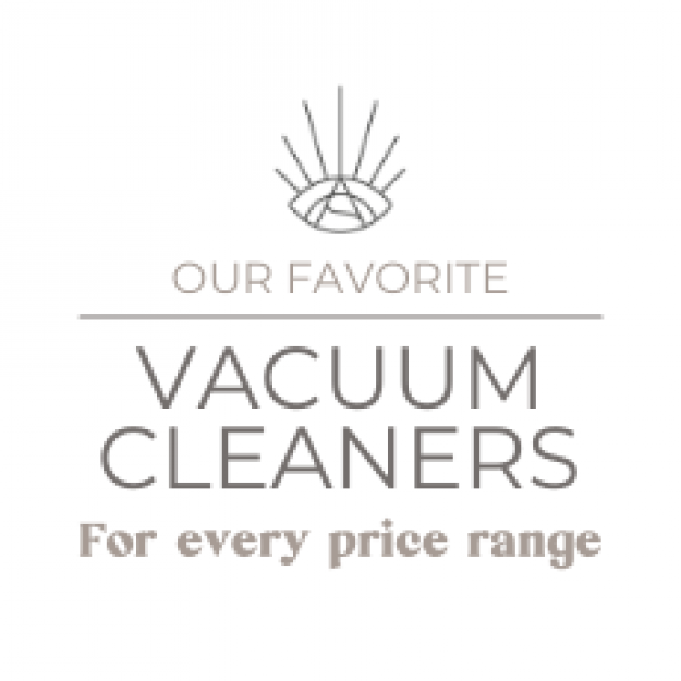 Our Favorite Vacuum Cleaners